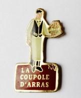 Pin's La Coupole D'Arras - C016 - Autres