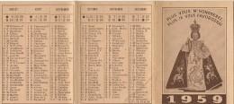 CALENDRIER PETIT FORMAT DE 1959 EDITE PAR LA PETITE OEUVRE DE SAINT ENFANT JESUS A TONGRES RUE DU CHATEAU - Calendriers