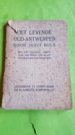 Het Levende Oud-Antwerpen, Jozef Muls, 1919 - Histoire