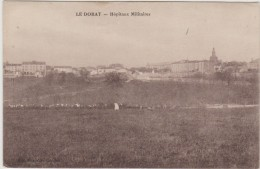 87 LE DORAT 1917 HOPITAUX MILITAIRES ED NOUVELLES GALERIES TBE - Le Dorat