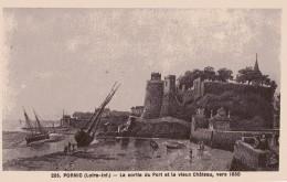 CPA ANIMÉE - BRETAGNE - PORNIC (44) (Loire-Inf.) - N° 255 - Sortie Du Port Et Vieux Château, Vers 1850 - Pornic