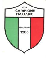 Cartellino Originale F.O.I. Campione Italiano - Pordenone 1980 - Ornitologia - Targhe Di Cartone