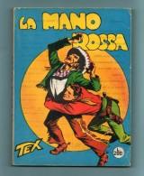 Fumetto TEX WILLER - La Mano Rossa - Tex