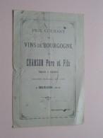 Prix Courant Des Vins De Bourgogne De CHANSON Père Et Fils à BEAUNE ( Côte D'Or ) Anno 1902 ( Zie Foto´s ) ! - Publicités