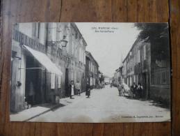 A380. CPA. 32. MARCIAC. Rue Saint-Pierre.  Beau Plan Animé. écrite & Voyagée 1923 - Sonstige Gemeinden