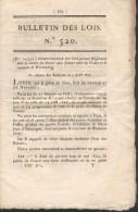 Bulletin Des Lois N° 520 - Postes Aux Lettres Entre La France Et Le Royaume Du Wurtemberg En 1822 - Décrets & Lois