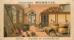CHROMO 130416 - CHOCOLAT MOREUIL Paris - Sucres étuvage Et Pulvérisation - Tonneau  Pl 6 - Sucres De Canne - Chocolade