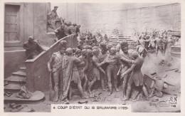 CPA De NAPOLEON 1°  -  Coup D´ Etat Du 18 Brumaire En  1799   //  TBE - Characters