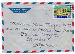 Liban--1968-Lettre De BEYROUTH Pour BRUXELLES- Belgique-tp Baalbeck Seul Sur Lettre - Liban