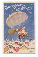 Joyeux Noël, Père Noël, Santa Claus Et Parachute, Parachutiste, Illustrateur Rob-Vel, éd. Photochrom - Santa Claus