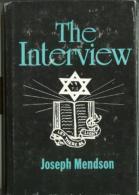 The Interview By Joseph Mendson (ISBN 9780533072262) - Books, Magazines, Comics