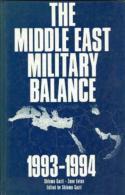 The Middle East Military Balance 1993-1994 By SHLOMO GAZIT & ZEEV EITAN (ISBN 9789654590129) - Foreign Armies