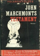 JOHN MARCHMONTS TESTAMENT By Jolanda Yolanda Foldes - Books, Magazines, Comics