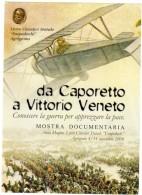 AGRIGENTO  - 2008 - Da Caporetto A Vittorio Veneto - Conoscere La Guerra Per Apprezzare La Pace - - War 1914-18