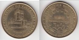 **** 94 - CHATEAU DE VINCENNES - RESIDENCE ROYALE 2000 - MONNAIE DE PARIS **** EN ACHAT IMMEDIAT !!! - Monnaie De Paris