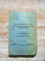 SNCF LIVRE LOCOMOTIVES BB 9400  GUIDE DE DEPANNAGE A L´USAGE DES CONDUCTEURS  EDITIONS DE MARS 1962 - Ferrovie