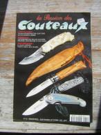 LA PASSION DES COUTEAUX   N° 51  BIMESTRIEL SEPTEMBRE OCTOBRE 1997 REPORTAGE LA SAGA OPINEL - Other