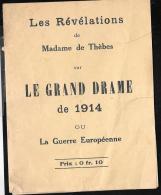 DOCUMENT RARE - Les Révélations De Mme De Thèbes Sur Le Grand Drame De 1914 ( Lire Détail) - Pma15 - Documents Historiques