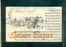 CANZONE NAPOLETANA-FOLCLORE- P. CINQUEGRANA - G. DE GREGORIO  - NAPULE E' BELLO - NAPOLI - - Musica E Musicisti