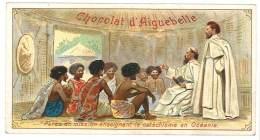 Chromo Chocolat Aiguebelle, Père En Mission Enseignant Le Catéchisme En Océanie - Aiguebelle