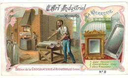 Chromo Chocolat Aiguebelle, L'Art Industriel Et Ses Merveilles, La Verrerie - Aiguebelle
