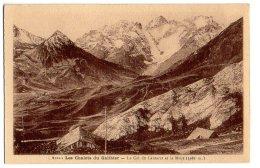 Cpa   Les Chalets Du Galibier . Le Col Du Lautaret Et La Meije ( 3982 M.)    TBE - Frankrijk