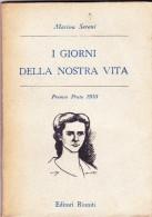I GIORNI DELLA NOSTRA VITA - MARINA SERENI - 1955 - IL MILIONE - Libri, Riviste, Fumetti