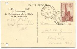 R41 - 5° CENTENAIRE CATHEDRALE  STRASBOURG - 24 Juin 1939 - CP Illustrée Cathédrale - - Alsace Lorraine