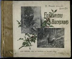 FORESTIERS ET BUCHERONS - VOSGES Album De 80 Vues Et Scènes Forestières PAR V. FRANCK, ED GEISLER - 1801-1900
