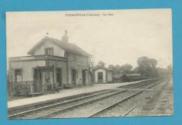 CPA - Chemin De Fer La Gare TOURGEVILLE 14 - France