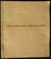 ( Guerre 39-45 WW2 )  L´ALLEMAGNE SOCIALISTE ADOLF HITLER 1940 Propagande National Socialiste - Guerre 1939-45