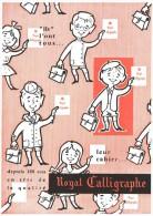 Buvard Royal Calligraphe ( Cahier, école, Scolaire ) - Buvards, Protège-cahiers Illustrés