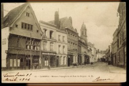 CPA 59 CAMBRAI N°10 MAISON ESPAGNOLE ET RUE DE NOYON PEU ANIMEE A.B. 1904 - Cambrai
