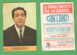 Figurine Panini Serie CANTANTI E Personaggi Spettacolo - CORRADO - Altre Collezioni