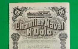 T-CBE CONGO Chantier Naval De N´ Dolo Société Congolaise 1927 - Actions & Titres