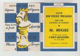 CALENDRIER PETIT FORMAT 77 X 102 Mm - 1959 Cave Du Vieux Village M. NEGRE 18 R. Jean Jaures L'HAY LES ROSES Val De Marne - Calendriers