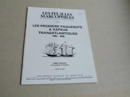 LES FEUILLES MARCOPHILES  :  LES PREMIERS PAQUEBOTS A VAPEURS TRANSATLANTIQUES  1840 - 1868 - Guides & Manuels