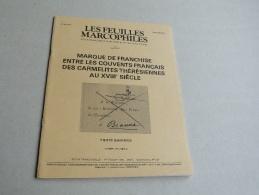 LES FEUILLES MARCOPHILES  :   MARQUE DE FRANCHISE ENTRE LES COUVENTS FRANCAIS AU XVIII E. SUPPLEMENT AU N° 244 - Guides & Manuels