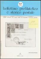 BOLLETTINO PREFILATELICO E STORICO POSTALE  - ANNATA 1988 ( N° 55/59) - Filatelia E Storia Postale