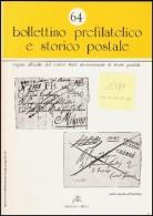 BOLLETTINO PREFILATELICO E STORICO POSTALE  - ANNATA 1989 ( N° 60/64) - Filatelia E Storia Postale