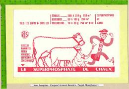 BUVARD : Le SUPERHOSPHATE De Chaux Dans Les Etables Bergeries , Poulaillers Vache ,moutons ,poules - Agriculture