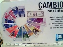 CAMBIO INDEX SAI  BANCONOTE DOLLARO EURO BANCONOTA   N2010 FK668 - Monete (rappresentazioni)