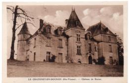 LE CHATENET-EN-DOGNON ( Haute Vienne ) -  Château De Rosier - France