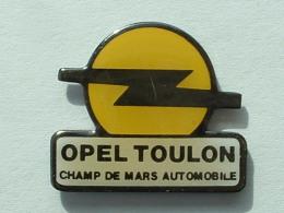 PIN´S OPEL - TOULON CHAMP DE MARS AUTOMOBILE - Opel