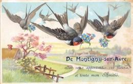 28-MONTIGNY-SUR-AVRE - LES HIRONDELLES- ( Elles Vous Appartent Ces Fleurs, Et Toute Mon Amitié) - Montigny-sur-Avre