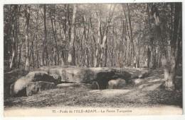 95 - Forêt De L´ISLE-ADAM - La Pierre Turquaise - Olivier 53 - L'Isle Adam