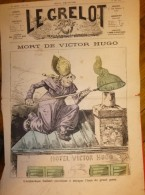 Journal Satirique - LE GRELOT - 1885 - Mort De Victor HUGO, L'archevêque GUIBERT, Illustration En Couleur De Pépin - Journaux - Quotidiens