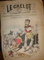 Journal Satirique - LE GRELOT - 1886 - La Révolution Sociale - Une Chienne En Folie Et L'aveugle Illustration En Couleur - Journaux - Quotidiens