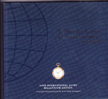 THE WORLD LEADING JEWELLERS AND WATCH SPECIALISTS - AIHH INTERNATIONAL GUIDE - MILLENIUM EDITION - 2000 - Gioielli & Orologeria