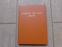 Ruisbroek Mijn Dorp Door Bernard Henry, 216 Blz, Puurs. 1978, - Livres, BD, Revues